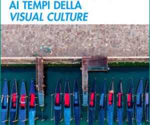 Notizie visive: la comunicazione ai tempi della Visual culture